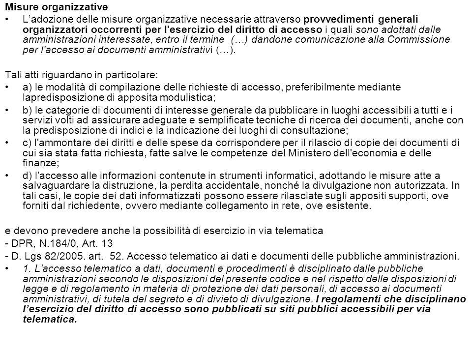 Misure organizzative Ladozione delle misure organizzative necessarie attraverso provvedimenti generali organizzatori occorrenti per l'esercizio del di