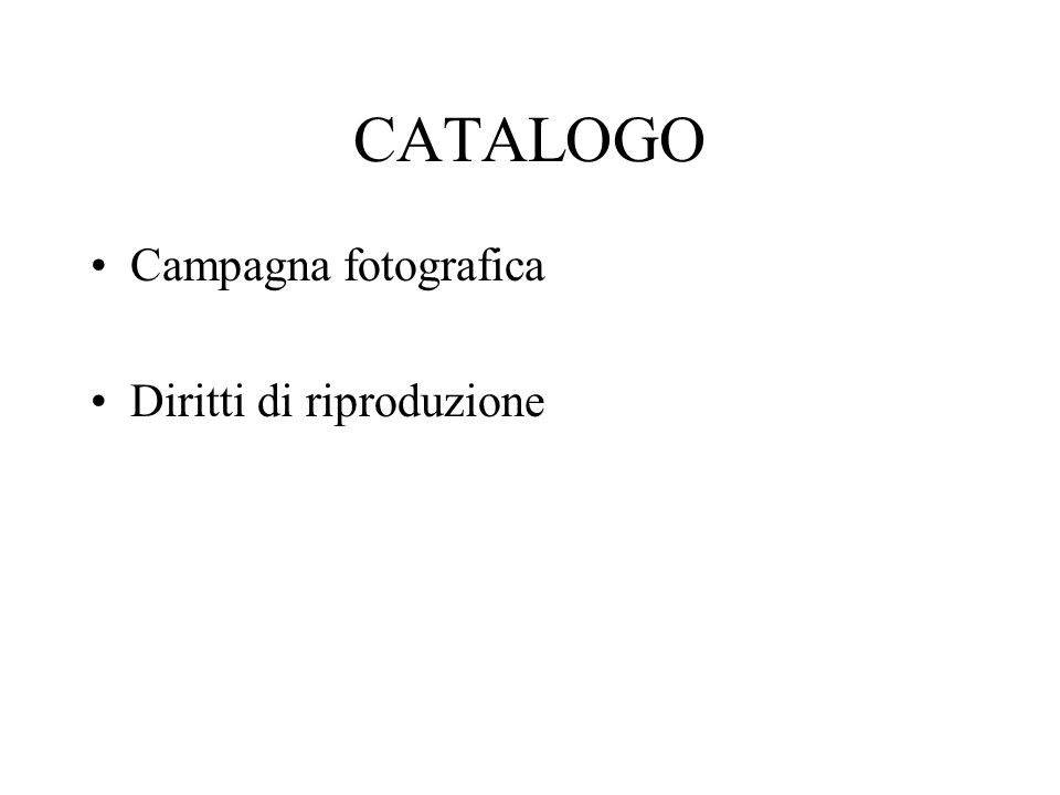 CATALOGO Campagna fotografica Diritti di riproduzione