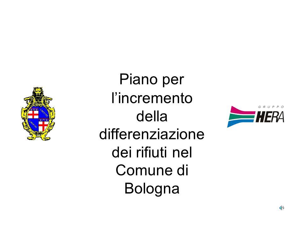 Piano per lincremento della differenziazione dei rifiuti nel Comune di Bologna