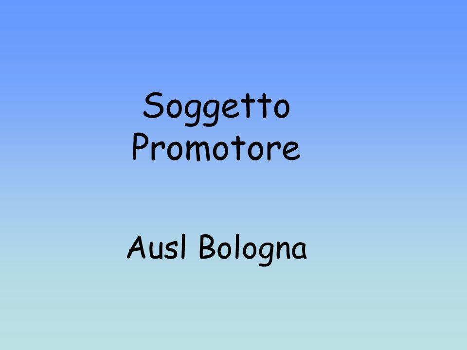 Soggetto Promotore Ausl Bologna