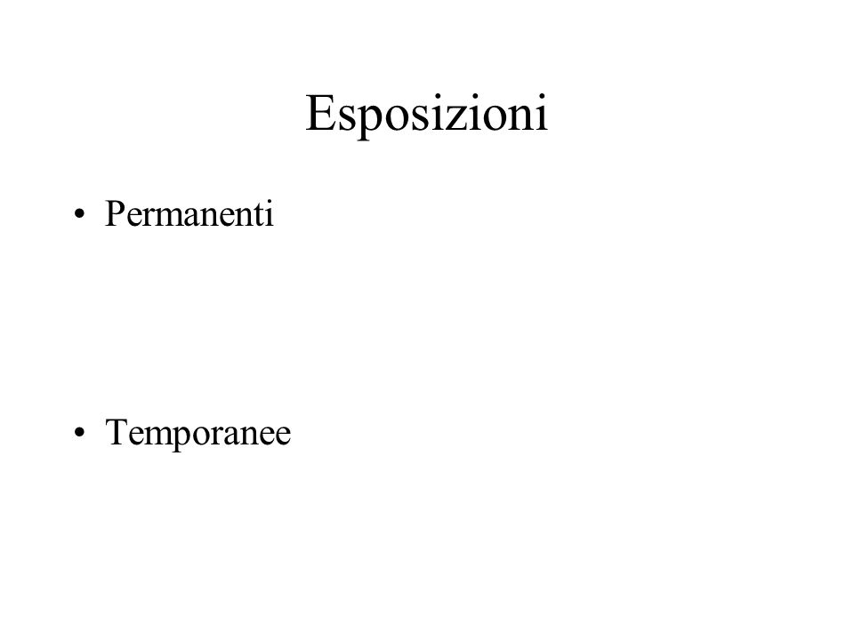 Esposizioni Permanenti Temporanee