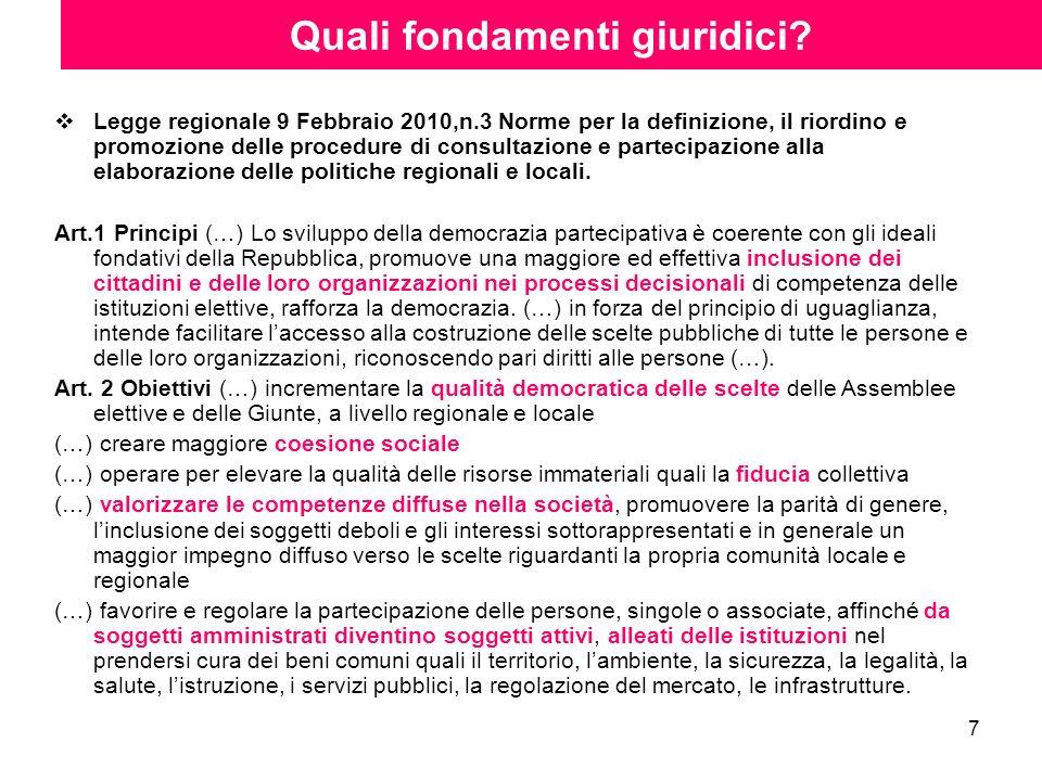 7 Legge regionale 9 Febbraio 2010,n.3 Norme per la definizione, il riordino e promozione delle procedure di consultazione e partecipazione alla elabor