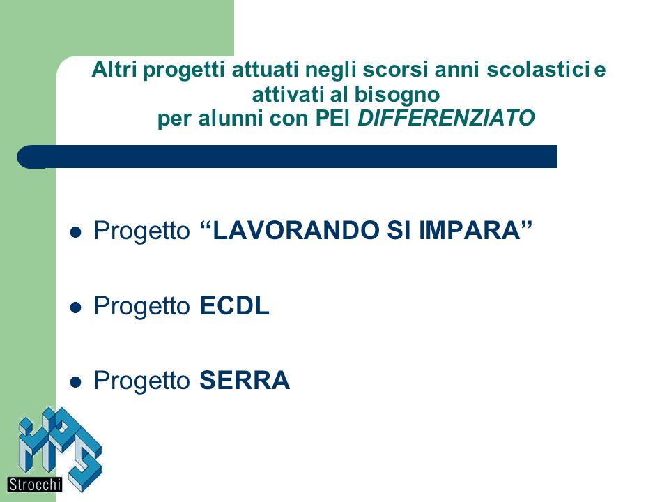 Progetto LAVORANDO SI IMPARA Progetto di alternanza scuola (4 giorni) + lavoro nel laboratorio C.E.F.F.