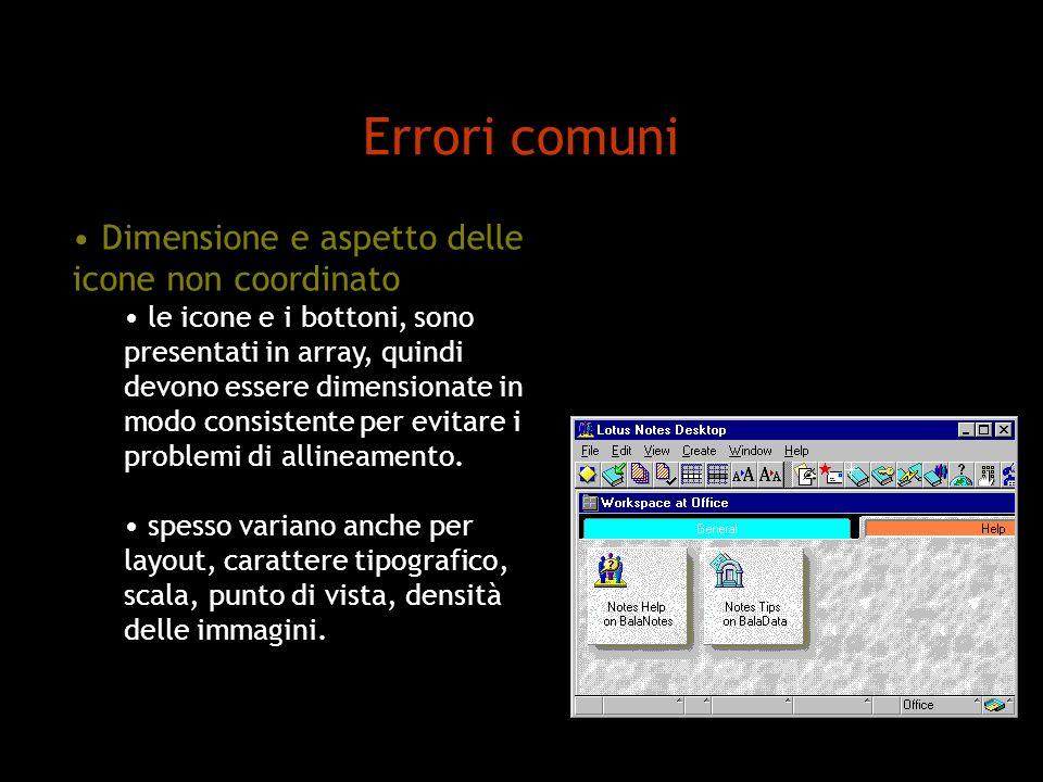 Dimensione e aspetto delle icone non coordinato le icone e i bottoni, sono presentati in array, quindi devono essere dimensionate in modo consistente per evitare i problemi di allineamento.