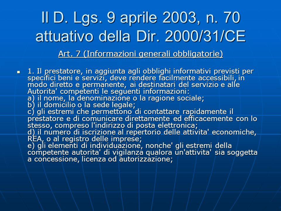 Il D. Lgs. 9 aprile 2003, n. 70 attuativo della Dir.