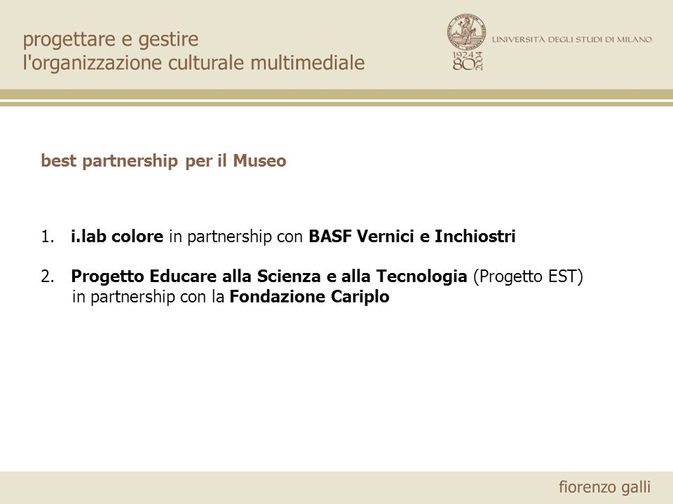 best partnership per il Museo 1. i.lab colore in partnership con BASF Vernici e Inchiostri 2.
