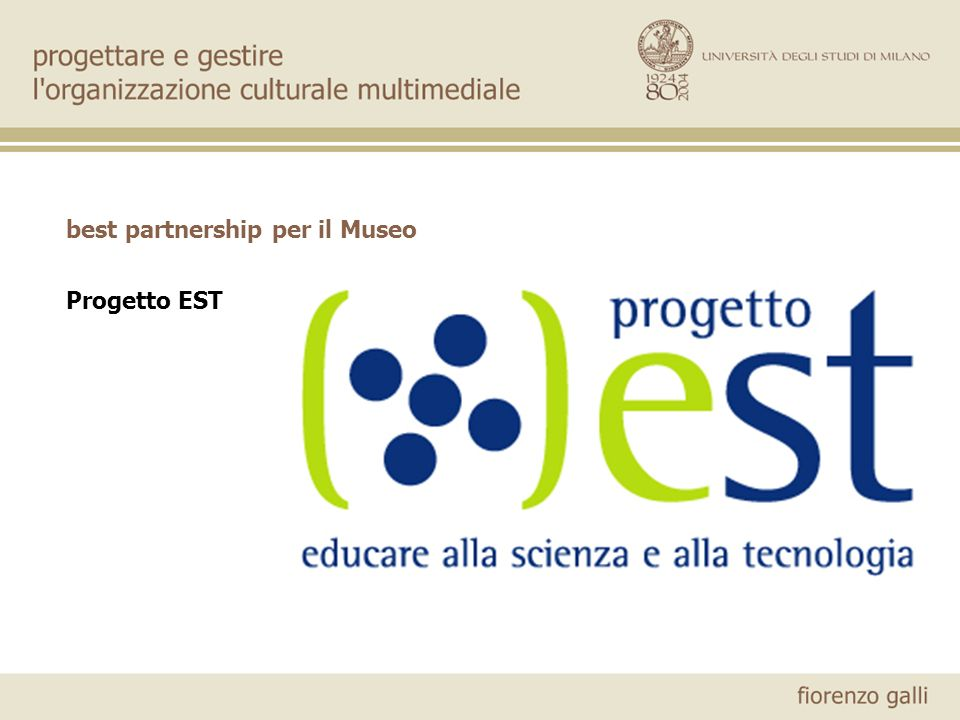 best partnership per il Museo Progetto EST