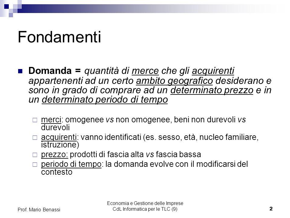 Economia e Gestione delle Imprese CdL Informatica per le TLC (9)2 Prof.