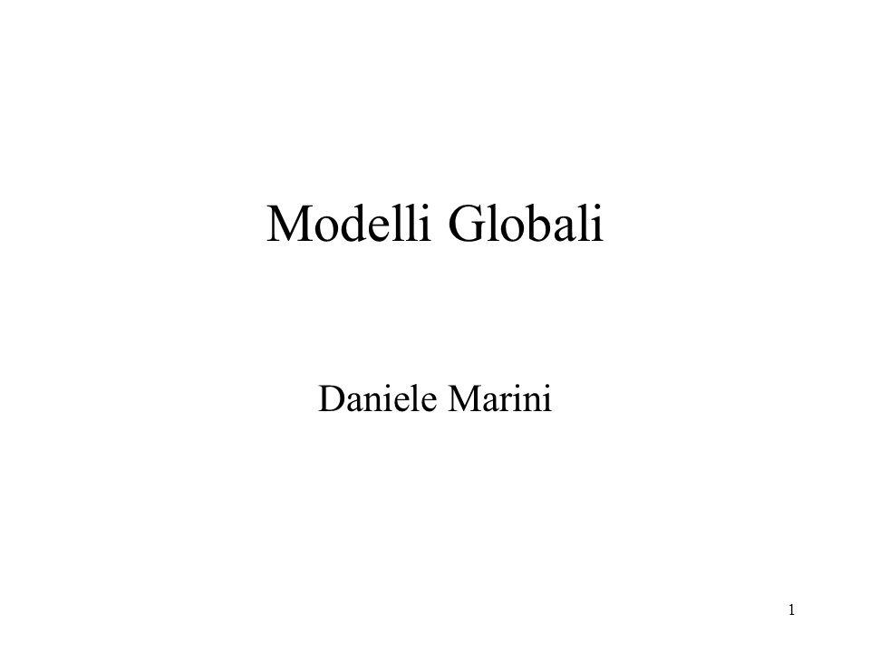 1 Modelli Globali Daniele Marini