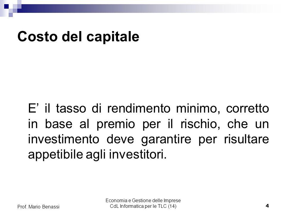 Economia e Gestione delle Imprese CdL Informatica per le TLC (14)4 Prof.
