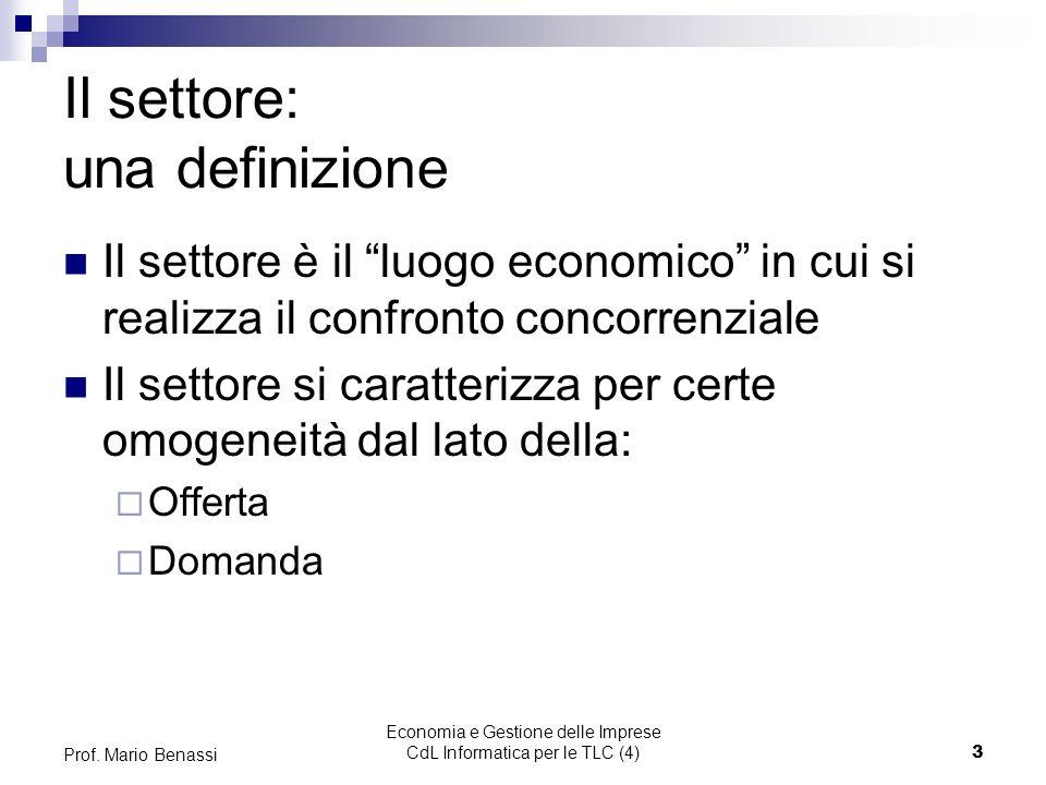 Economia e Gestione delle Imprese CdL Informatica per le TLC (4)3 Prof.