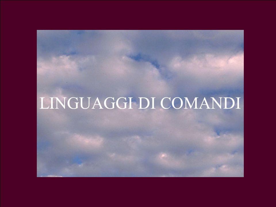 3.a LezioneG. Valle IUM2004 Turno A31 LINGUAGGI DI COMANDI
