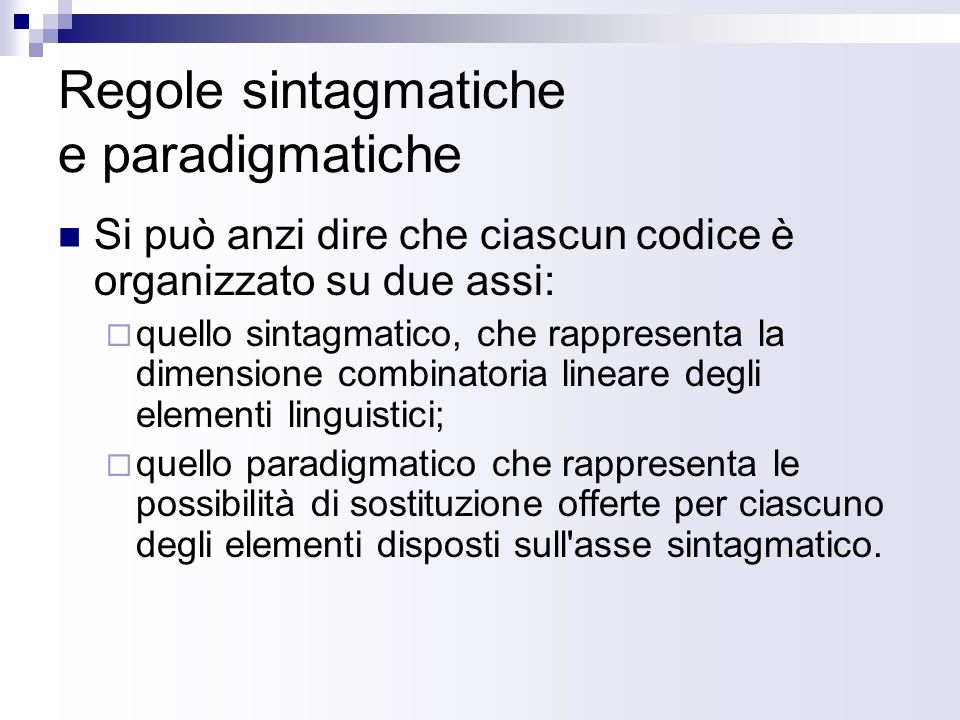 Paralinguistica Costituiscono il dominio paralinguistico i fatti prosodici, che accompagnano, qualificano e strutturano lenunciazione.
