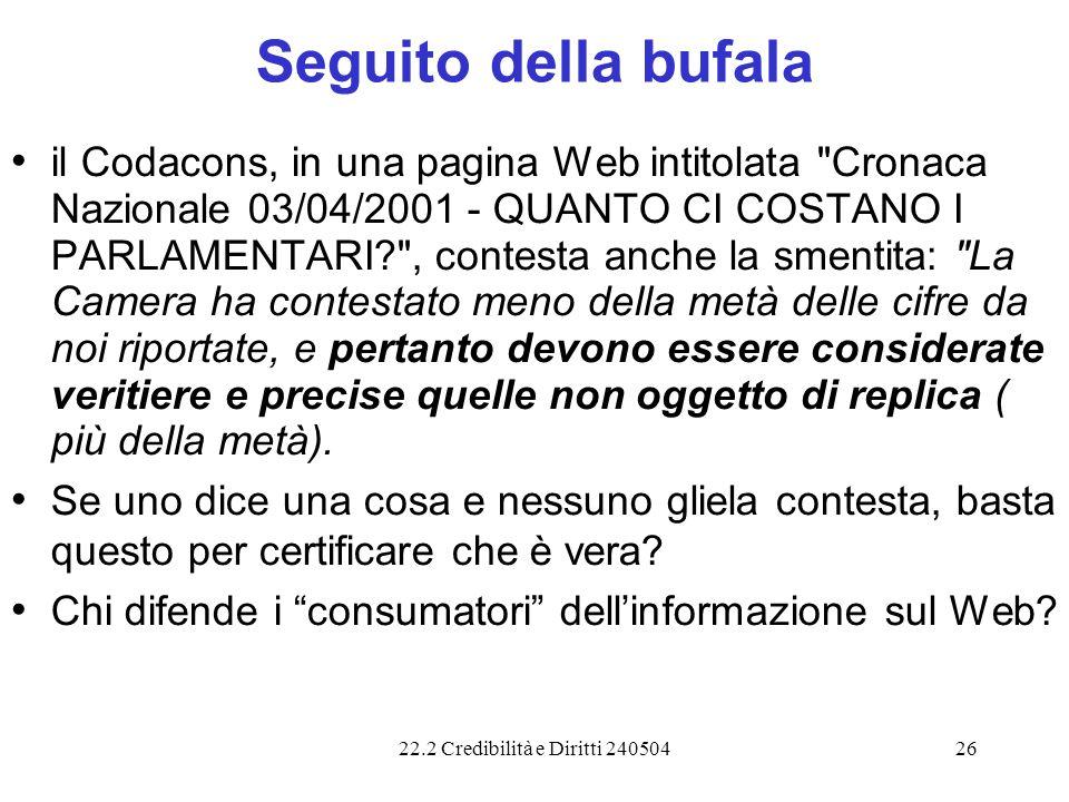 22.2 Credibilità e Diritti 24050426 Seguito della bufala il Codacons, in una pagina Web intitolata