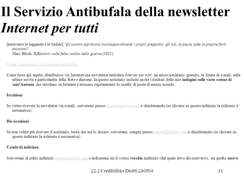 22.2 Credibilità e Diritti 24050431 Il Servizio Antibufala della newsletter Internet per tutti [attraverso le leggende e le bufale]