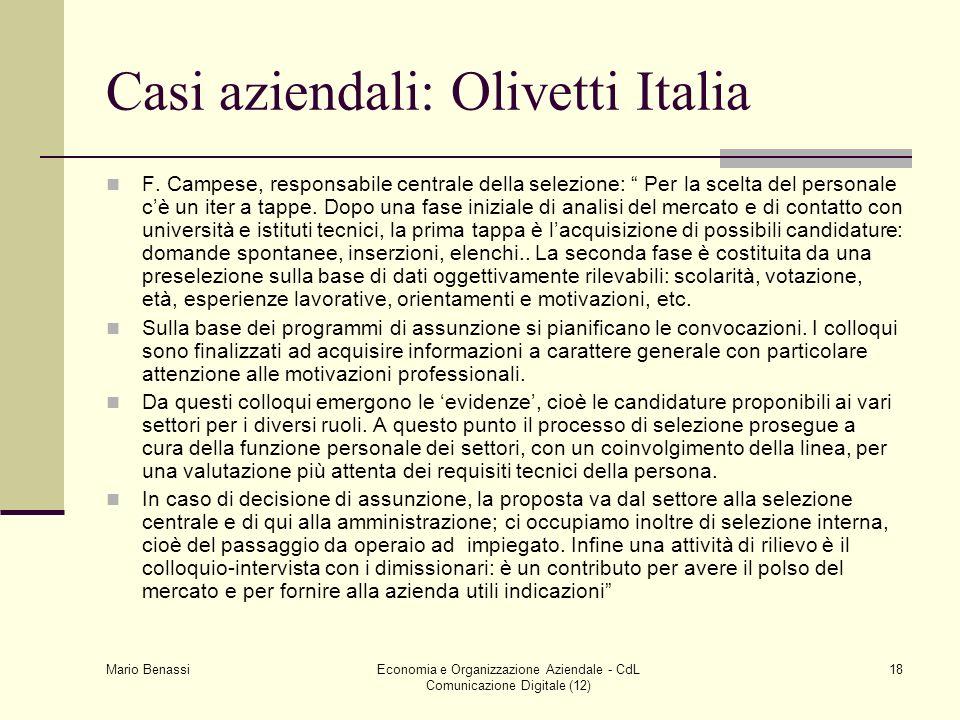 Mario Benassi Economia e Organizzazione Aziendale - CdL Comunicazione Digitale (12) 18 Casi aziendali: Olivetti Italia F. Campese, responsabile centra