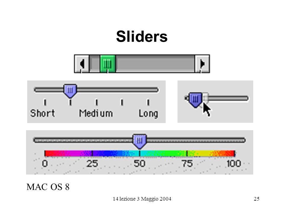 14 lezione 3 Maggio 200425 Sliders MAC OS 8