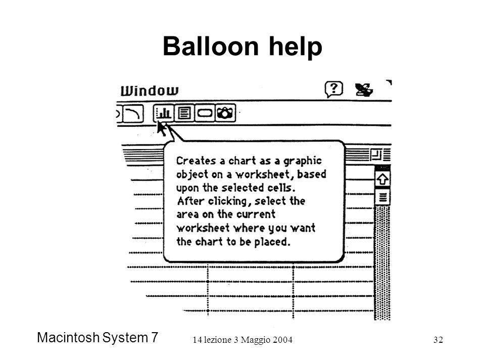 14 lezione 3 Maggio 200432 Balloon help Macintosh System 7