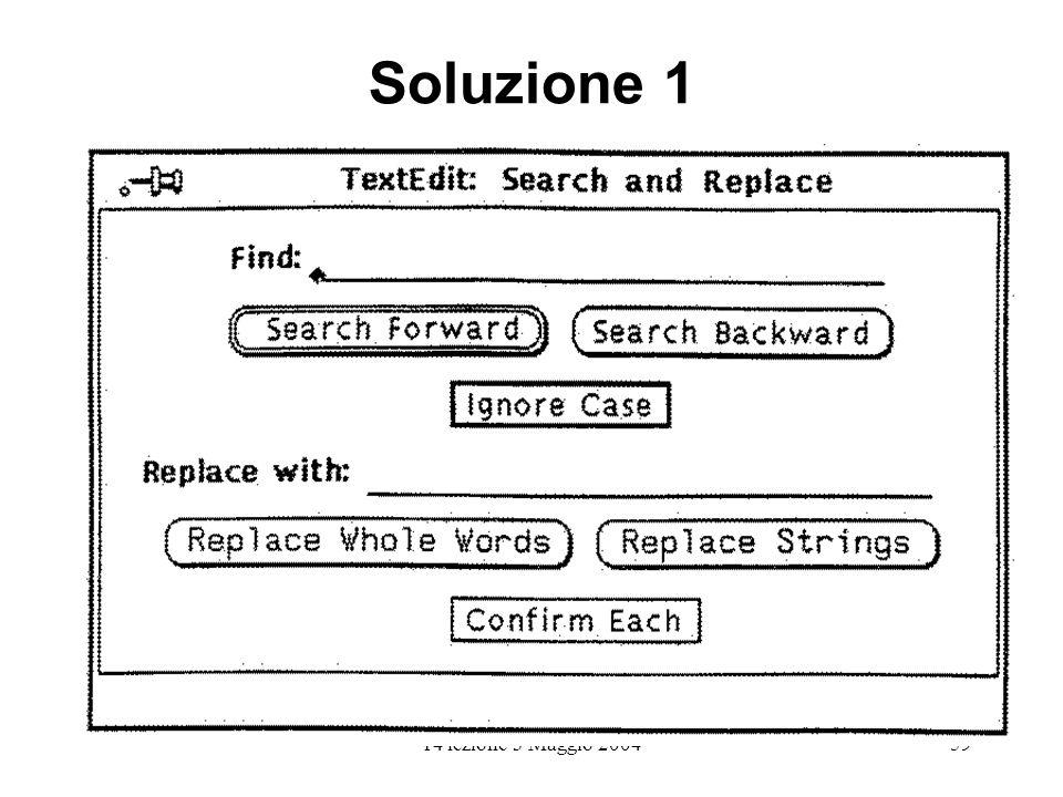 14 lezione 3 Maggio 200459 Soluzione 1
