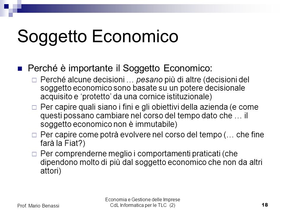 Economia e Gestione delle Imprese CdL Informatica per le TLC (2)18 Prof.