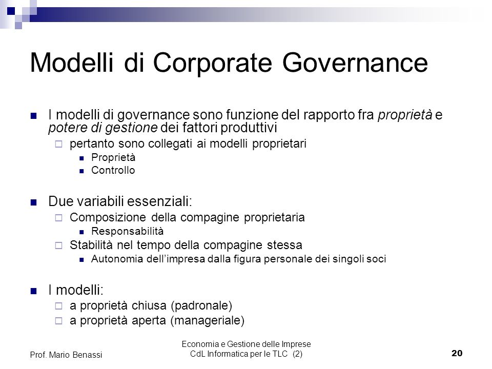 Economia e Gestione delle Imprese CdL Informatica per le TLC (2)20 Prof.