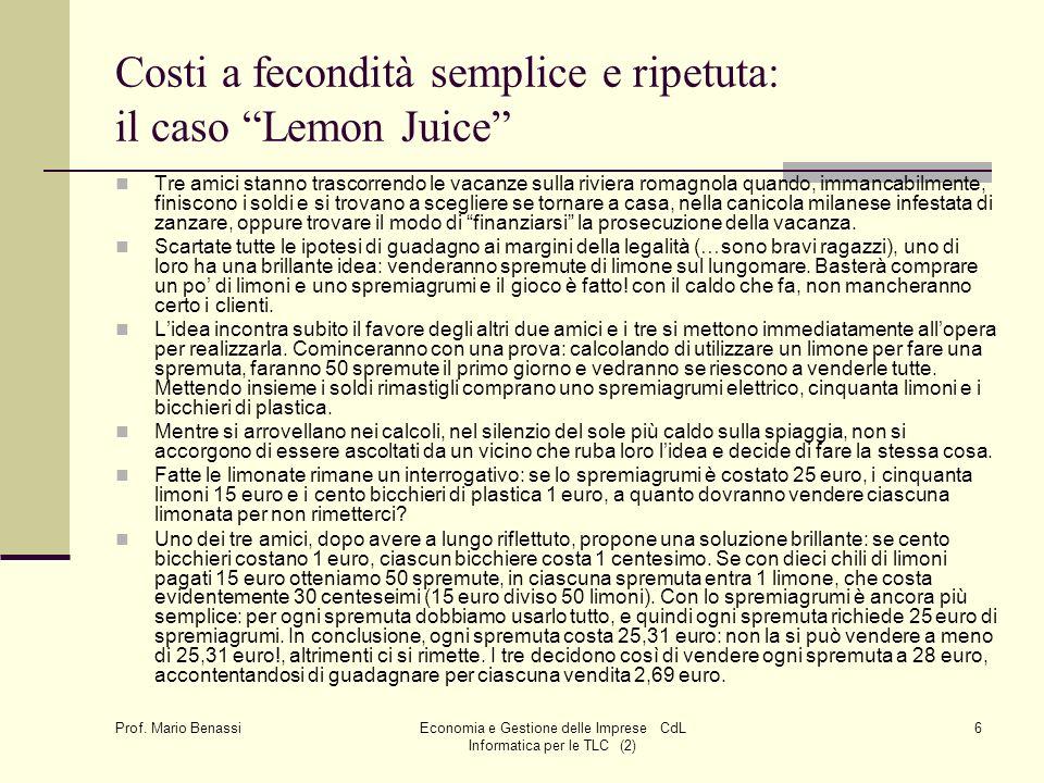 Economia e Gestione delle Imprese CdL Informatica per le TLC (2)27 Prof.