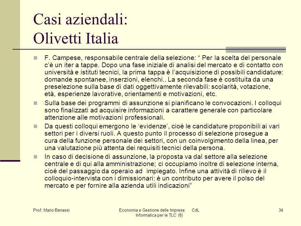 Prof. Mario Benassi Economia e Gestione delle Imprese CdL Informatica per le TLC (8) 34 Casi aziendali: Olivetti Italia F. Campese, responsabile centr