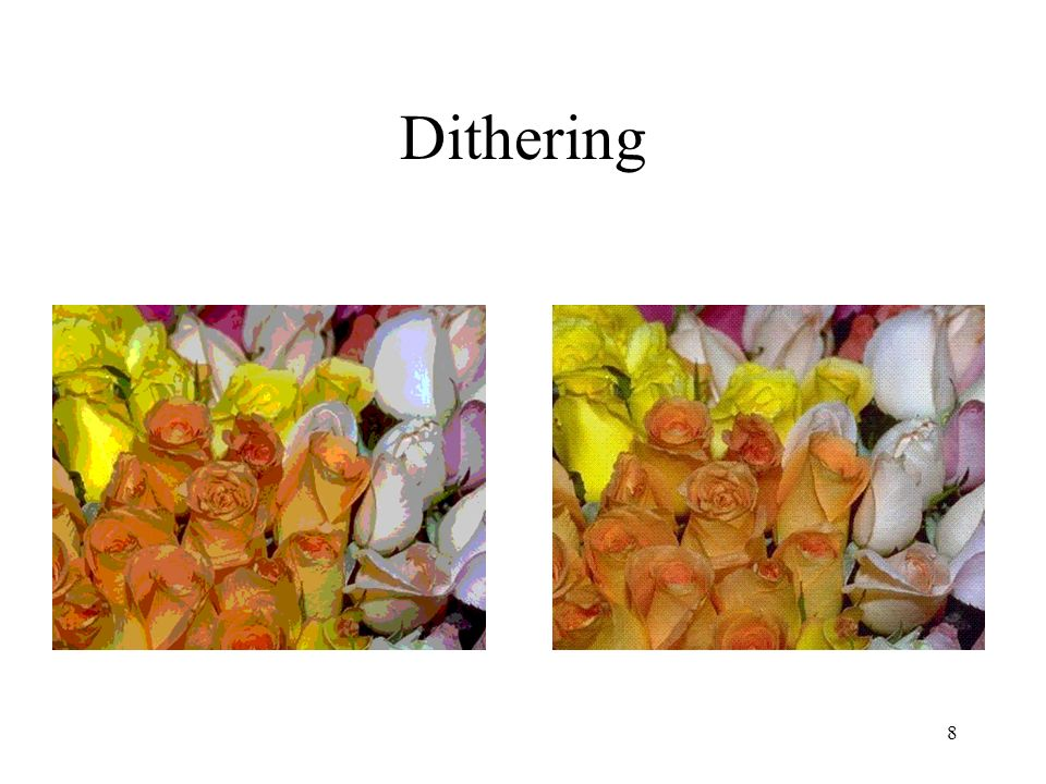 8 Dithering