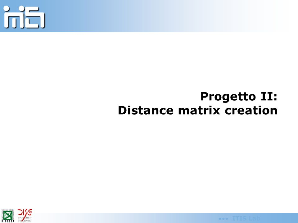 ITIS Lab Progetto II: Distance matrix creation
