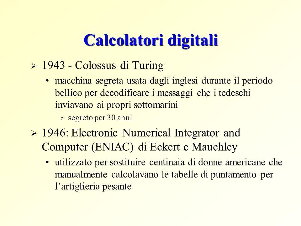Calcolatori digitali 1943 - Colossus di Turing macchina segreta usata dagli inglesi durante il periodo bellico per decodificare i messaggi che i tedes
