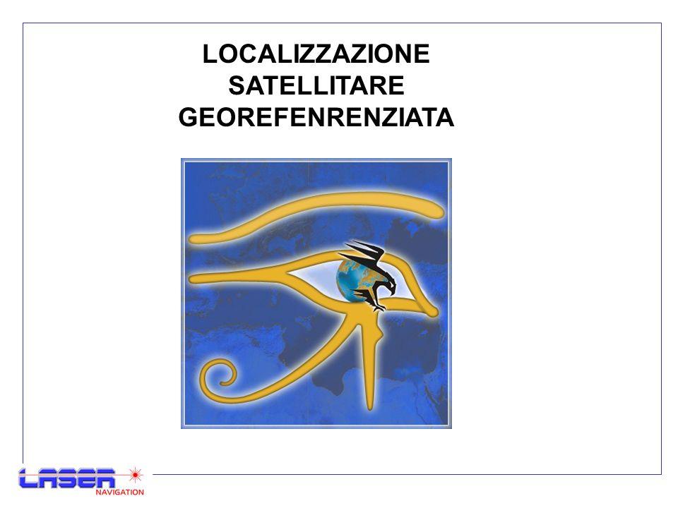LOCALIZZAZIONE SATELLITARE GEOREFENRENZIATA