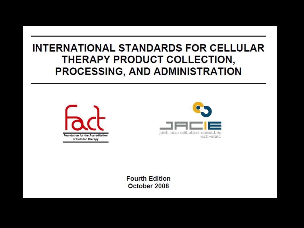 FACT-JACIE relationship FACT developed standards in mid-1990s Developing interest in standards among European transplanters in late 1990s JACIE provided input to 2nd edition of Standards e.g.