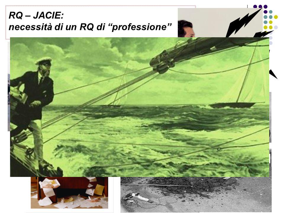 RQ – JACIE: necessità di un RQ di professione JACIE!