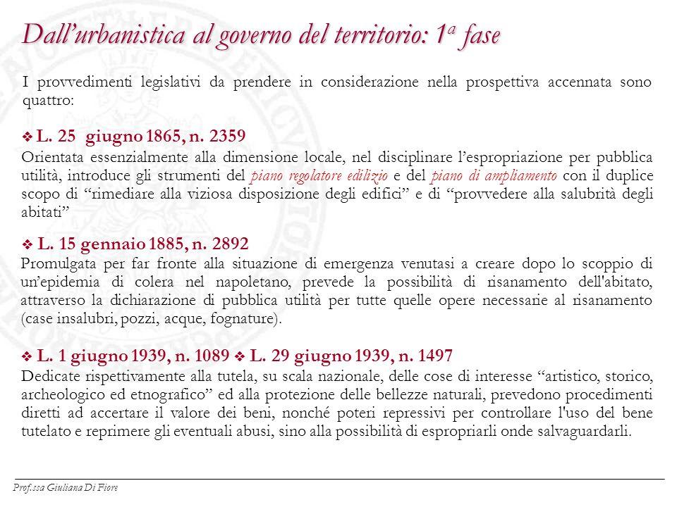 I provvedimenti legislativi da prendere in considerazione nella prospettiva accennata sono quattro: L.
