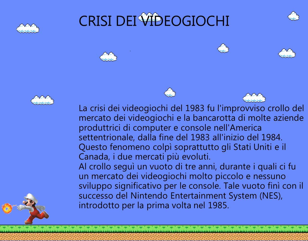 CRISI DEI VIDEOGIOCHI La crisi dei videogiochi del 1983 fu l'improvviso crollo del mercato dei videogiochi e la bancarotta di molte aziende produttric