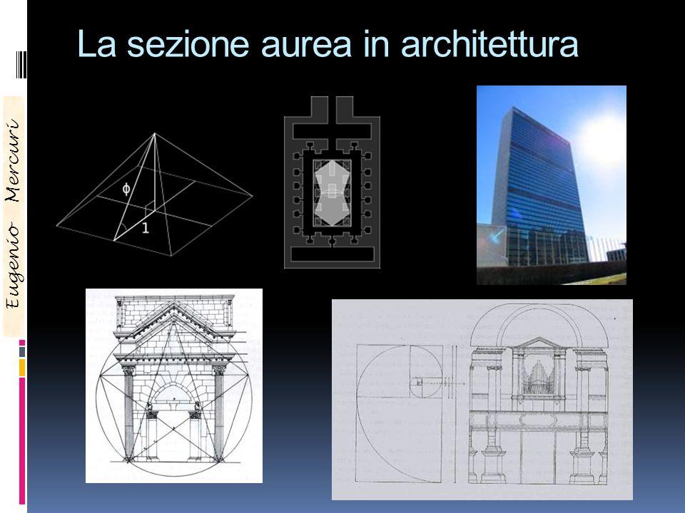 La sezione aurea in architettura Eugenio Mercuri