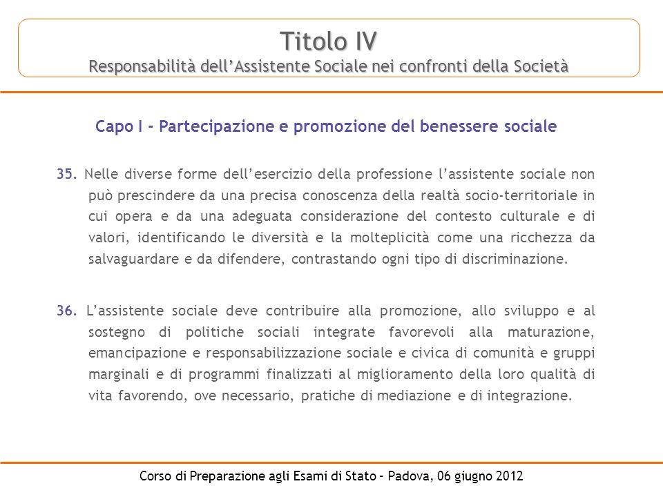 Corso di Preparazione agli Esami di Stato – Padova, 06 giugno 2012 35. Nelle diverse forme dellesercizio della professione lassistente sociale non può