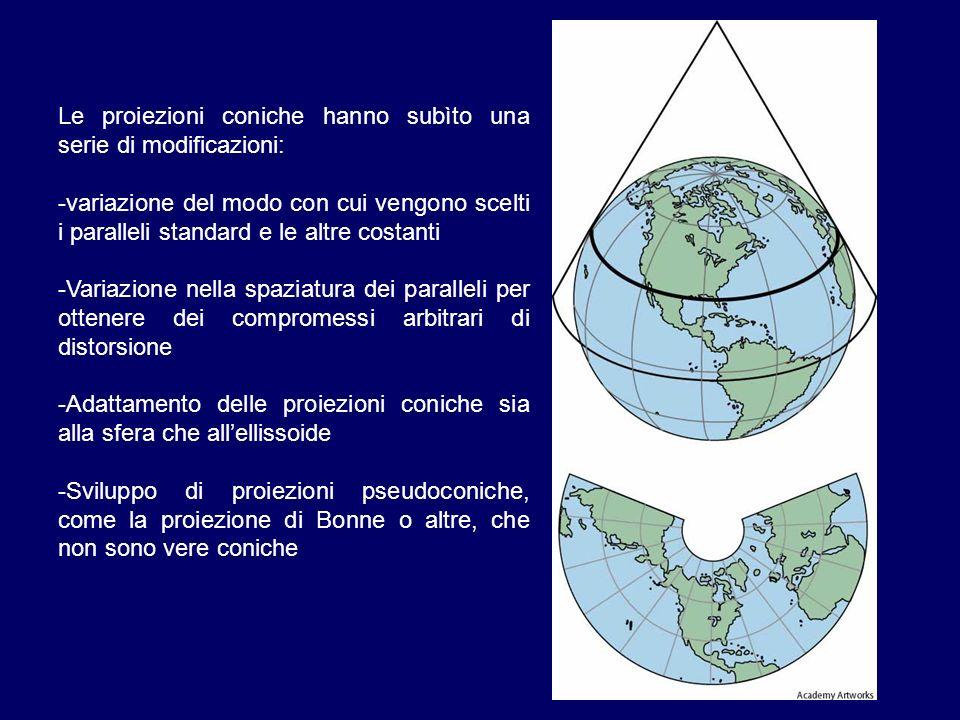 Le proiezioni coniche hanno subìto una serie di modificazioni: -variazione del modo con cui vengono scelti i paralleli standard e le altre costanti -V
