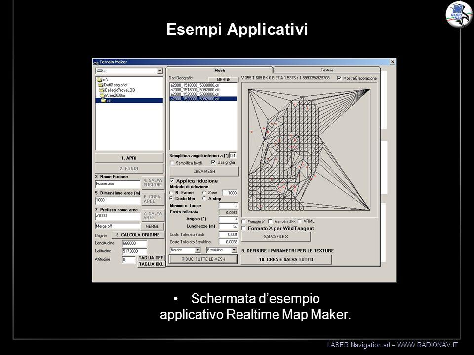 LASER Navigation srl – WWW.RADIONAV.IT Esempi Applicativi Schermata desempio applicativo Realtime Map Maker.