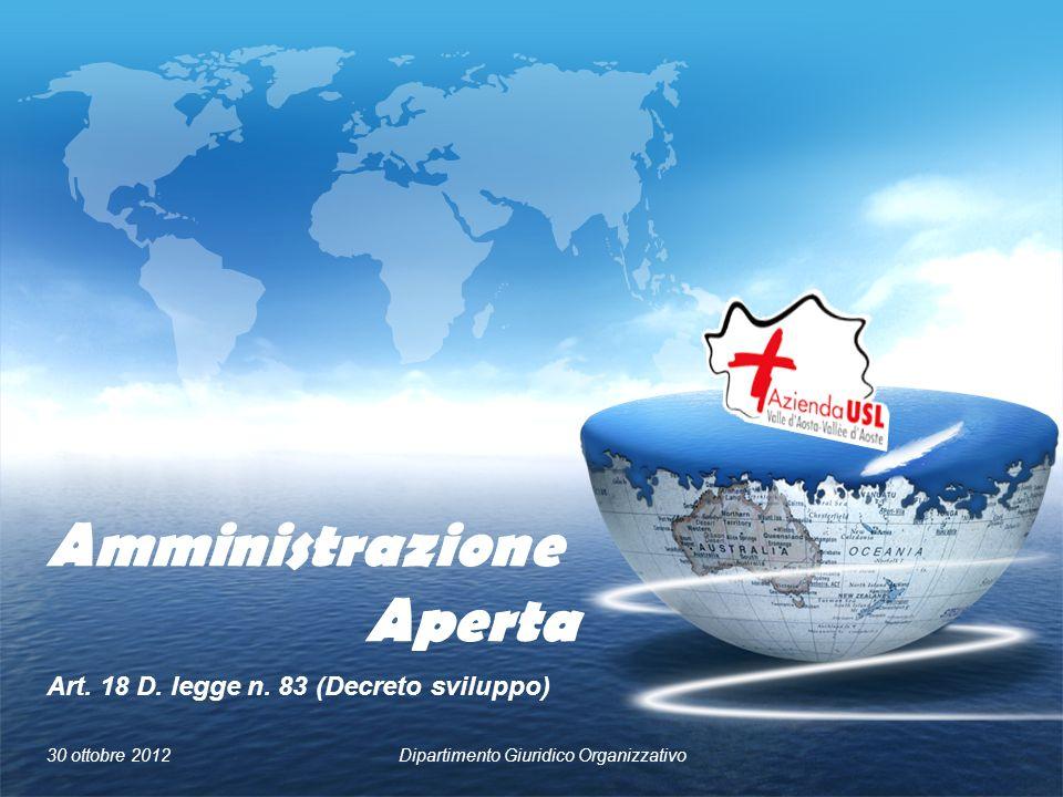 Amministrazione Aperta Art. 18 D. legge n.