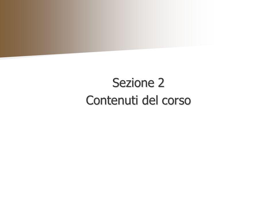 Sezione 2 Contenuti del corso