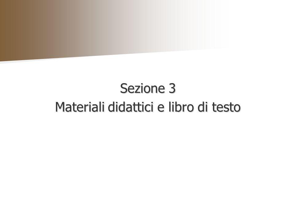 Sezione 3 Materiali didattici e libro di testo