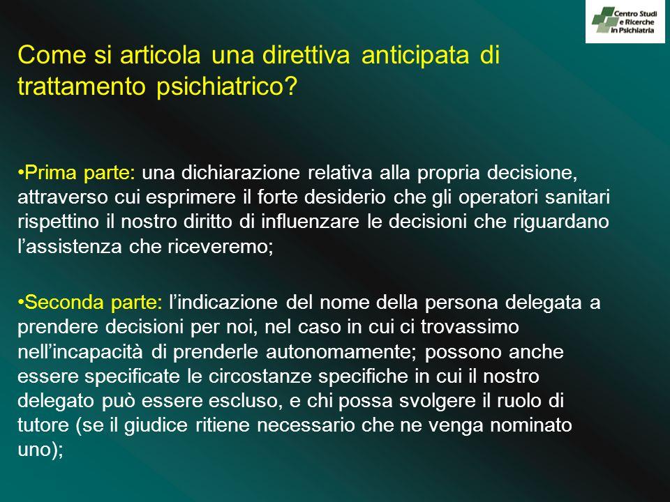 Come si articola una direttiva anticipata di trattamento psichiatrico? Prima parte: una dichiarazione relativa alla propria decisione, attraverso cui