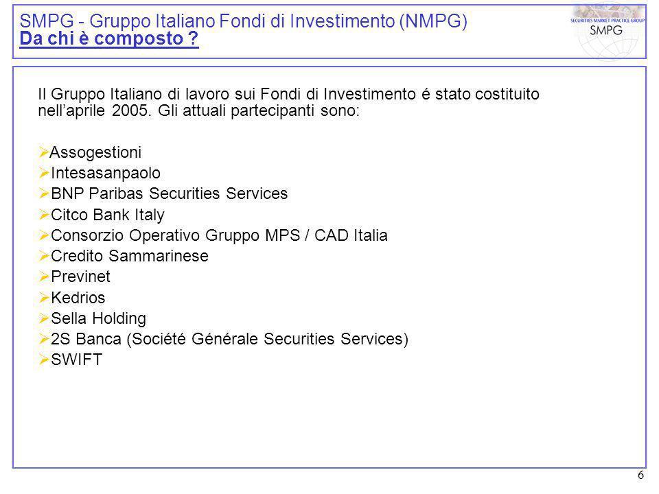 6 SMPG - Gruppo Italiano Fondi di Investimento (NMPG) Da chi è composto .