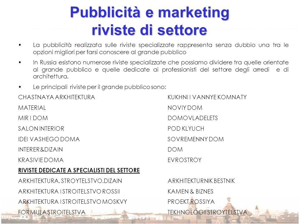 Pubblicità e marketing riviste di settore La pubblicità realizzata sulle riviste specializzate rappresenta senza dubbio una tra le opzioni migliori pe