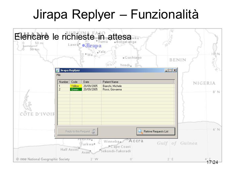 17\24 Jirapa Replyer – Funzionalità Elencare le richieste in attesa