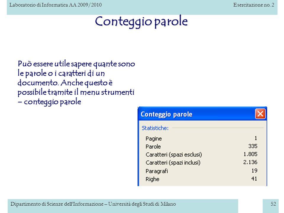 Laboratorio di Informatica AA 2009/2010Esercitazione no. 2 Dipartimento di Scienze dellInformazione – Università degli Studi di Milano52 Conteggio par