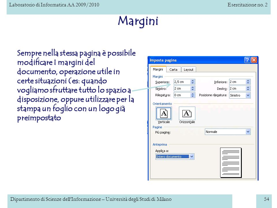 Laboratorio di Informatica AA 2009/2010Esercitazione no. 2 Dipartimento di Scienze dellInformazione – Università degli Studi di Milano54 Margini Sempr