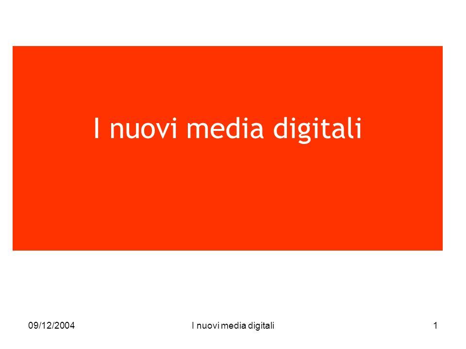 09/12/2004I nuovi media digitali1