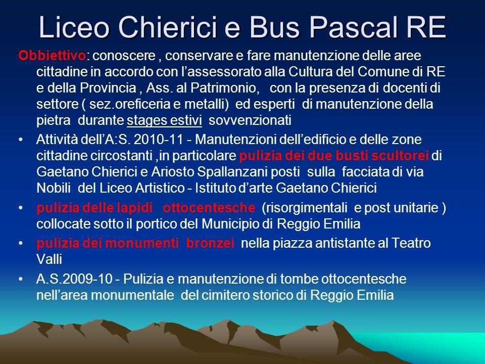 Liceo Chierici e Bus Pascal RE Obbiettivo: conoscere, conservare e fare manutenzione delle aree cittadine in accordo con lassessorato alla Cultura del